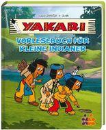 Yakari. Vorlesebuch für kleine Indianer