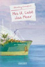 Mrs U. liebt das Meer