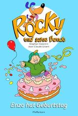 Rocky und seine Bande, Bd. 3: Enzo hat Geburtstag