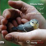 Singende Vögel weinen sehen. HandyPoesie