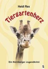Tiergartenherz: Ein Nürnberger Jugendkrimi