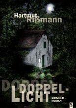Doppellicht. Kriminalroman