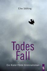 TodesFall: Ein Kieler Förde Kriminalroman