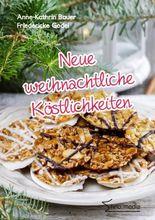 Neue weihnachtliche Köstlichkeiten
