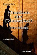 Phantom der Dunkelheit