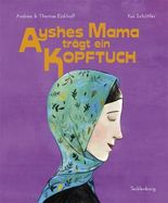 Ayshes Mama trägt ein Kopftuch