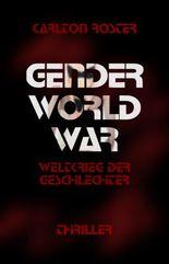 Gender World War - Weltkrieg der Geschlechter - Thriller