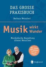 Musik wirkt Wunder