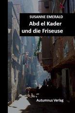 Abd el Kader und die Friseuse
