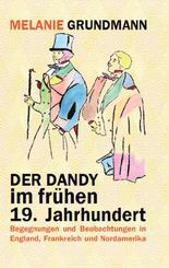 Der Dandy im frühen 19. Jahrhundert