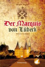 Der Marquis von Lübeck
