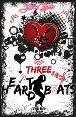 Three H(e)ar(t)d Beats (Heart Hard Beat 3)