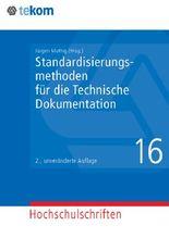 Standardisierungsmethoden für die Technische Dokumentation