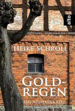 Goldregen - Ein Altmarkkrimi