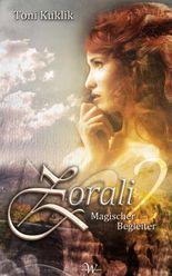 Zorali 2: Magischer Begleiter