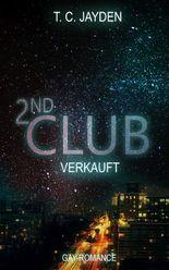 Second Club - Verkauft: Erotische Kurzgeschichte (The Club 2)