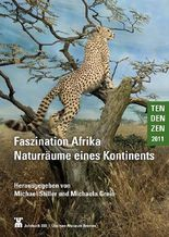 Faszination Afrika Naturräume eines Kontinents