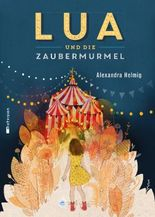 Lua und die Zaubermurmel