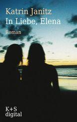 In Liebe, Elena (German Edition)