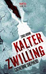 Kalter Zwilling: Thriller