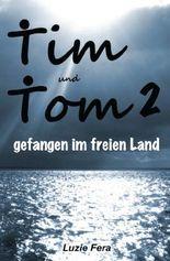 Tim und Tom 2