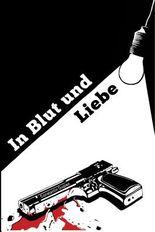 In Blut und Liebe - Erzählungen
