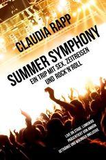 Summer Symphony - Ein Trip mit Sex, Zeitreisen und Rock´n´Roll