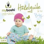 myboshi Häkelguide Vol. 3.0 Baby