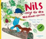 Nils zeigt dir den Waldkindergarten