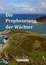 Die Prophezeiung der Wächter
