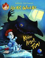 Herr Wolke - Keine Angst, Tim!