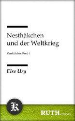 Nesthäkchen und der Weltkrieg: Nesthäckchen Band 4