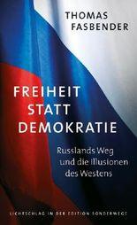 Freiheit statt Demokratie