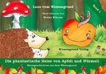 Die phantastische Reise von Apfeli und Würmeli