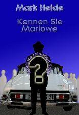 Kennen Sie Marlowe? / Marlowe reloadet 2002