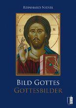 Bild Gottes ‒ Gottesbilder