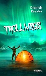 Trollwege