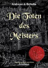 Die Toten des Meisters: Konrads erster Fall