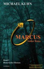 Marcus - Soldat Roms: Band 1 (Marcus-Trilogie)