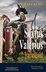 Sextus Valerius: Varusgold