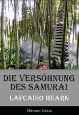 Die Versöhnung des Samurai - Unheimliche Geschichten aus Japan