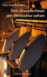 Den Abendschnee am Hirayama sehen