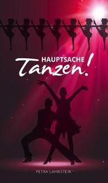 Hauptsache Tanzen! Band 2