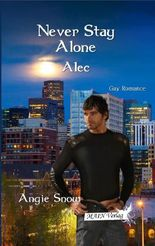 Never stay alone: Alec
