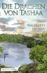 Waldluft: Die Waldläufer