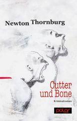 Cutter und Bone: Kriminalroman