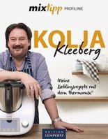Kolja Kleeberg: Meine Lieblingsrezepte für den Thermomix