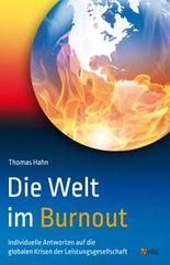 Die Welt im Burnout