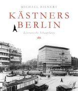 Kästners Berlin