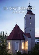 Die Sebastianskirche zu Ingolstadt
